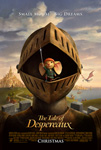 The Tale of Despereaux (G)